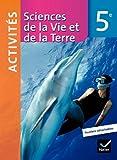 Sciences de la Vie et de la Terre 5e éd 2010 - Fichier d'activités