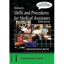 Skills and Procedures for Medical Assistants, Program 1: Administrative Skills