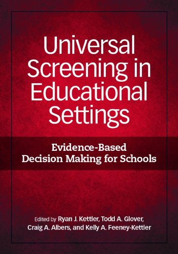 Universal Screening in Educational Settings: Evidence-Based Decision Making for Schools (School Psychology (APA))