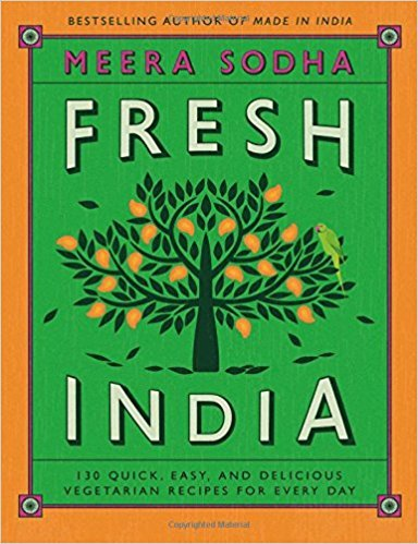 [By Meera Sodha ] Fresh India: 130 Quick, Easy, and Delicious Vegetarian Recipes for Every Day (Hardcover)【2018】 by Meera Sodha (Author) (Hardcover)