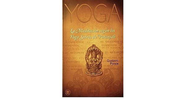La Meditacion segun los Yoga Sutras (Spanish Edition ...
