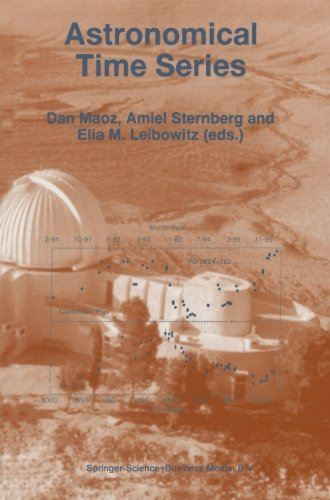 Astronomical Time Series: Proceedings of The Florence and George Wise Observatory 25th Anniversary Symposium held in Tel