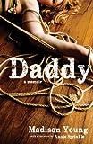 Daddy: A Memoir