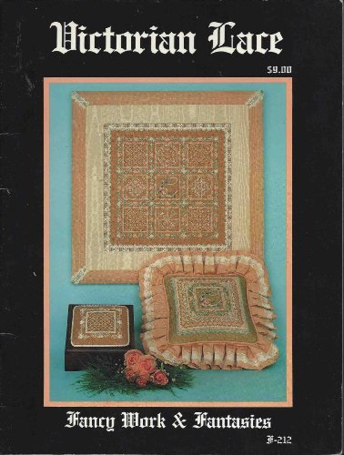 Rare Victorian Lace Magazine 1987 With Pull out Poster! Fancy Work & Fantasies F-212 Carol Costello Sandra Gilmore Hook & Needles American Art & Frame Fountain Valley Apple Valley California Fleur De Paris ()