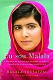 capa de Eu Sou Malala. A História da Garota que Defendeu o Direito à Educação e Foi Baleada Pelo Talibã