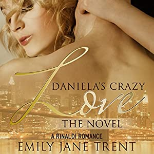 Daniela's Crazy Love: The Novel Audiobook