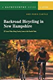 Backroad Bicycling in New Hampshire: 32 Scenic Rides Along Country Lanes in the Granite State