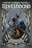 Spellbound: Book One of The Chronicles of Aronshae