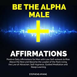 Be the Alpha Male Affirmations
