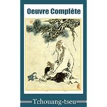 Oeuvre complète de Tchouang-tseu (French Edition)