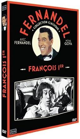 TÉLÉCHARGER FRANCOIS 1ER FERNANDEL