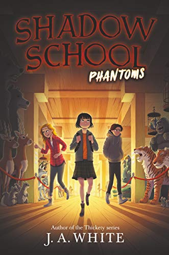 Book Cover: Shadow School #3: Phantoms
