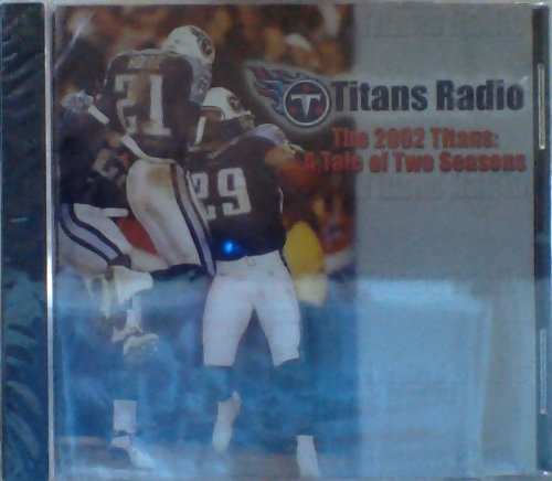 Tennessee Titans Cd - The 2002 Tennessee Titans: A Tale of Two Seasons
