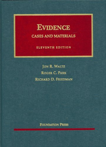 Evidence, Cases and Materials (University Casebook)