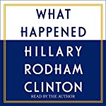 What Happened | Hillary Rodham Clinton
