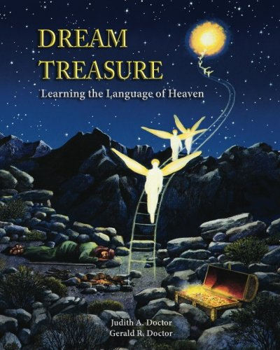 Dream Treasure: Learning the Language of Heaven by Judith Doctor Resources, LLC