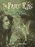 Image of The Fairy Ring: Or Elsie and Frances Fool the World