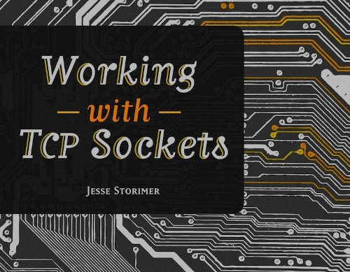 Working With TCP Sockets (English Edition)