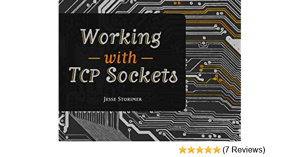 Working With TCP Sockets