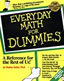 Everyday Math for Dummies, Charles Seiter, 1568842481