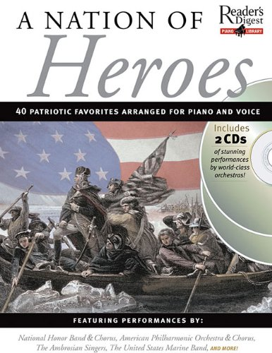 Readers Digest Piano Library: Nation of Heroes (Reader's Digest Piano Library) pdf epub