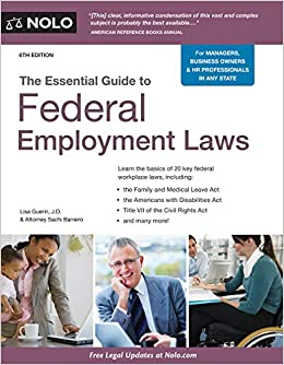 Essential Guide to Federal Employment Laws, 6th Ed.