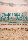 Meditating on God's Word