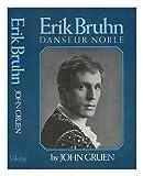 Erik Bruhn, John Gruen, 0670297712