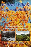 Weird, Wild and Unpredictable, Matthew Miller, 0595341365