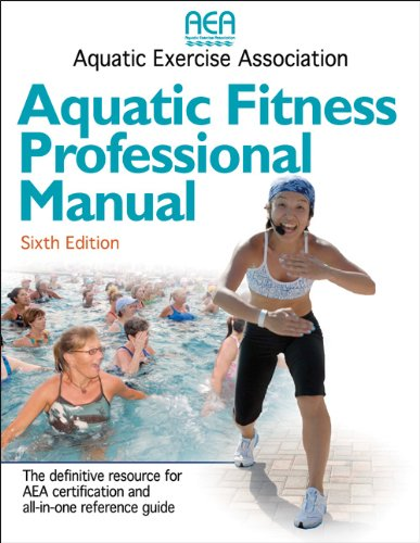 Aquatic Fitness Professional Manual - 6th Edition (Aquatic Center)