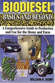 From the fryer to the fuel tank the complete guide to using biodiesel basics and beyond a comprehensive guide to production and use for the home and fandeluxe Images