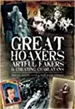 Great Hoaxers, Artful Fakers and Cheating Charlatans, Nigel Blundell, 1844680630