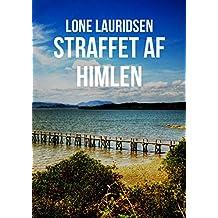 Straffet af himlen (Danish Edition)