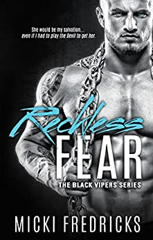 Reckless Fear (The Black Vipers Series Book 1) by [Fredricks, Micki]