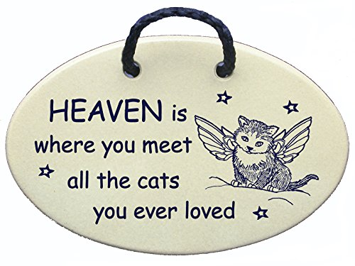 Cat memorial, HEAVEN is where you meet all the cats you ever loved. Ceramic wall plaques handmade in the USA for over 30 years.Introductory price for this new Amazon prime saying (Meadow Heart)