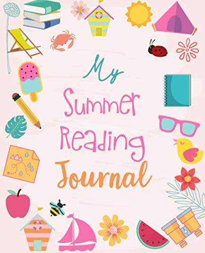 My Summer Reading Journal: A daily journal for elementary and middle school readers to be used in conjunction with their summer reading list | Keeps track of their reading and expands their vocabulary]()
