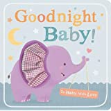 Goodnight Baby! (To Baby With Love)