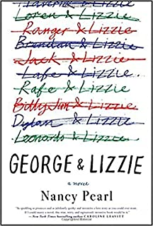 Book lust recommended reading for every mood moment and reason george and lizzie a novel fandeluxe Images