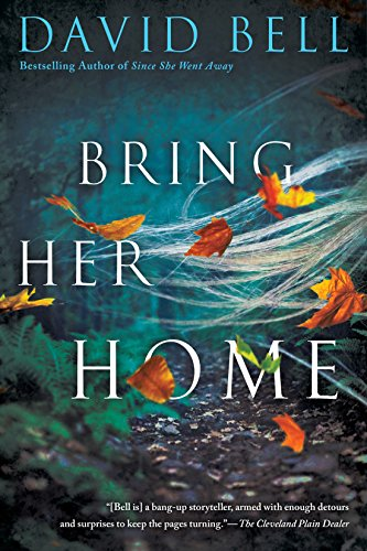 Bring Her Home by [Bell, David]