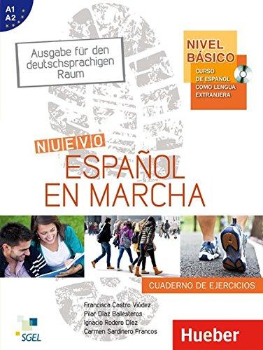 Nuevo Español en marcha – Nivel básico: Curso de español como lengua extranjera.Ausgabe für den deutschsprachigen Raum / Arbeitsbuch mit Audio-CD