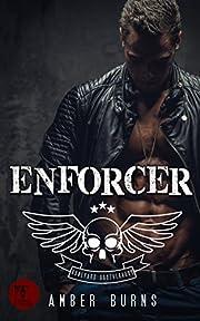 Enforcer: (Boneyard Brotherhood MC Romance Book 2)