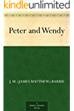 Peter and Wendy (English Edition)