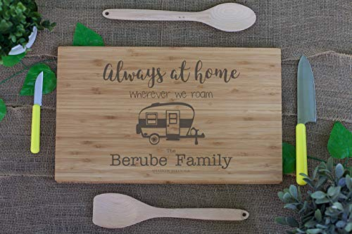 Always at home wherever we roam, Travel trailer, camping, Camper, Bus, RV personalized cutting board, accessories, accents