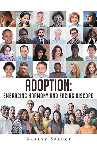 Adoption: Embracing Harmony and Facing Discord