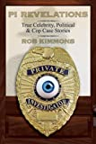 img - for Pi Revelations: True Celebrity, Political & Cop Case Stories book / textbook / text book