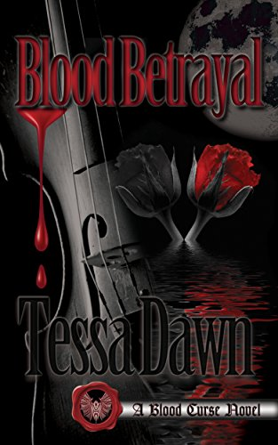 Blood Betrayal: A Blood Curse Novel (Blood Curse Series Book 9)
