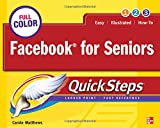Facebook for Seniors, Carole Matthews, 0071772650