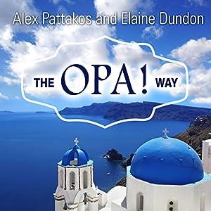 The OPA! Way Audiobook