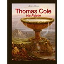 Thomas Cole: His Palette