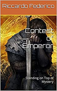 Contest of Emperor: Standing on Top of Mystery (Dutch Edition)